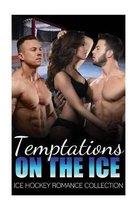 Temptations on the Ice