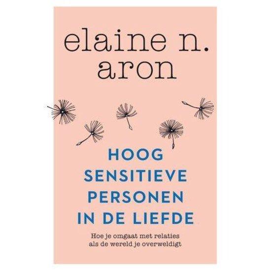 Boek cover Hoogsensitieve personen in de liefde van Elaine N. Aron (Paperback)