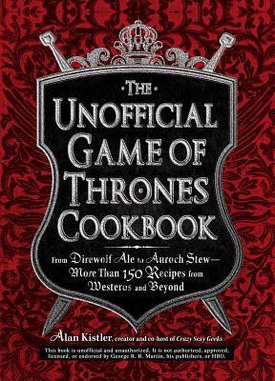 UNOFFICIAL GAME OF THRONES COOKBOOK