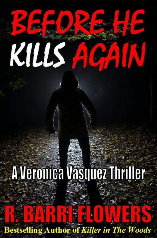 Omslag van Before He Kills Again: A Veronica Vasquez Thriller
