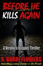 Omslag Before He Kills Again: A Veronica Vasquez Thriller