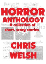 Omslag Horror Anthology: A collection of short, scary stories
