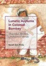 Lunatic Asylums in Colonial Bombay