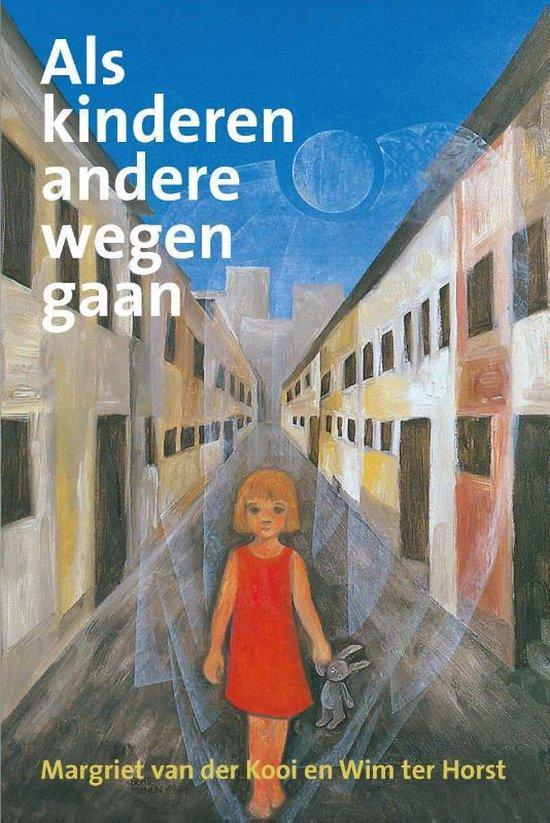 Als kinderen andere wegen gaan - M. Van Der Kooi | Readingchampions.org.uk