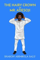 The Hairy Crown of Mr. Adesoji