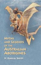 Myths and Legends of the Australian