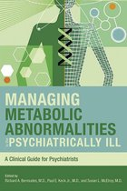 Managing Metabolic Abnormalities in the Psychiatrically Ill