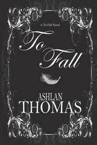 To Fall