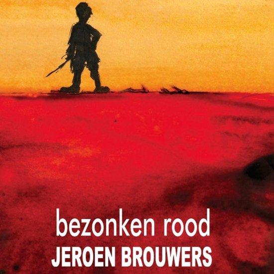 Boek cover Bezonken rood van Jeroen Brouwers (Onbekend)