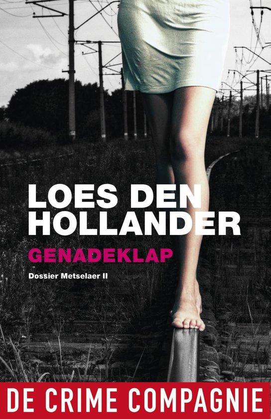 Dossier Metselaer 2 - Genadeklap - Loes den Hollander |