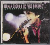 Herman Brood & His Wild Romance – Saturday Night 1975 - 1984