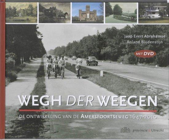 Boek cover Wegh der Weegen van Jaap Evert Abrahamse (Hardcover)