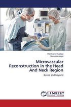 Microvascular Reconstruction in the Head and Neck Region