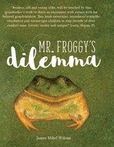 MR. FROGGY'S DILEMMA