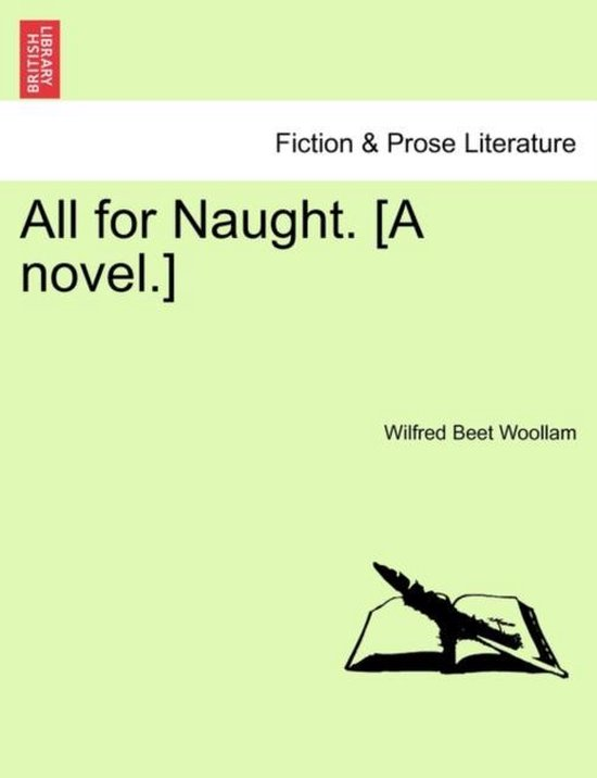 All for Naught. [A Novel.]