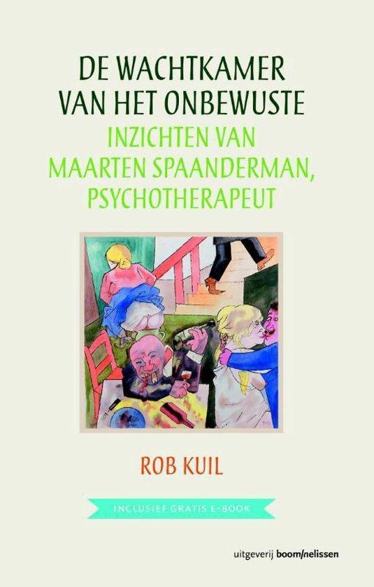 De wachtkamer van het onbewuste - Rob Kuil | Fthsonline.com