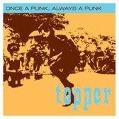Once A Punk Always A Punk