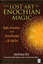 The Lost Art of Enochian Magic