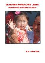 De Noord-Koreaanse lente
