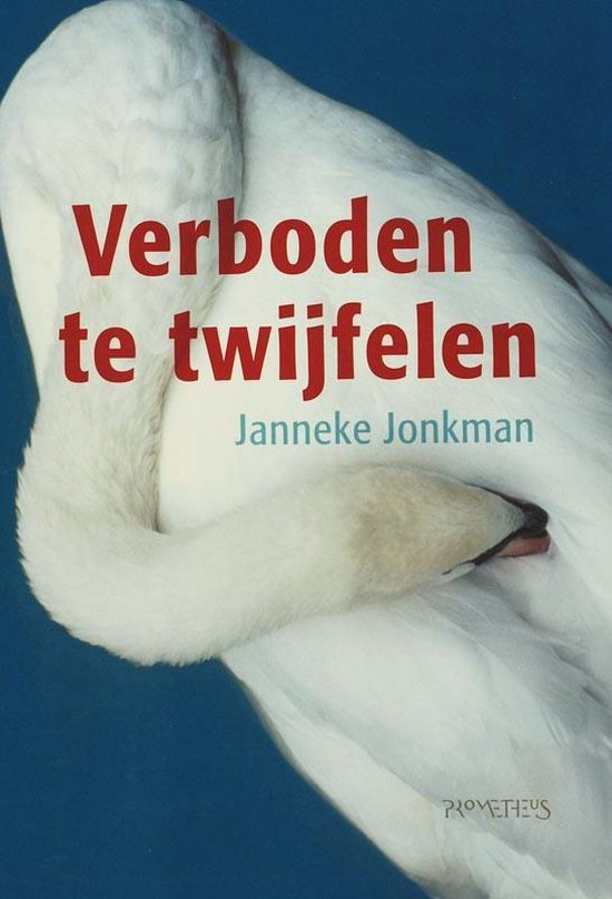 Verboden Te Twijfelen - Janneke Jonkman | Fthsonline.com
