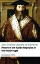 History of the Italian Republics in the Middle Ages