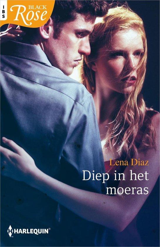 Black Rose 71 - Diep in het moeras - Lena Diaz pdf epub