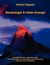 Baubiologie & Heiler-Energie
