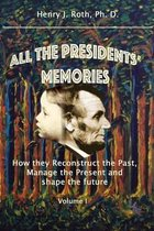 All the Presidents' Memories