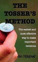 The Tosser's Method