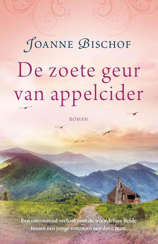 De zoete geur van appelcider - Joanne Bischof |