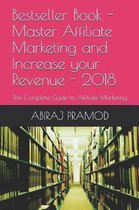 Master Affiliate Marketing and Increase Your Revenue