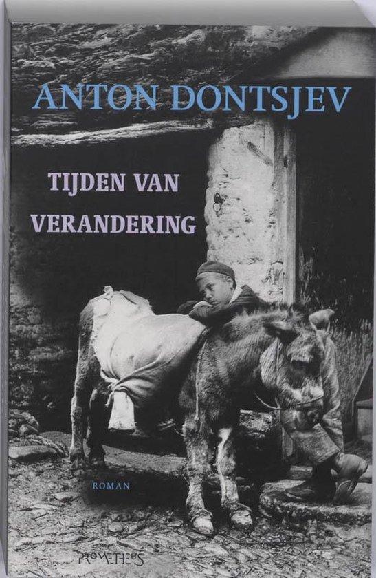 Tijden Van Verandering - A. Dontjsev |