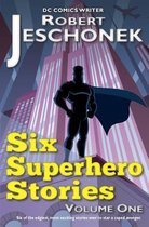 6 Superhero Stories