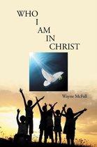 Boek cover Who I Am in Christ van Wayne Mcfall