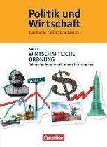 Politik und Wirtschaft 03. Wirtschaftliche Ordnung Schülerbuch