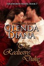 The Reclusive Duke (Edgeworth Novel Book 7)