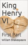 King Henry VI, First Part