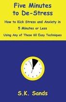 Five Minutes to De-Stress