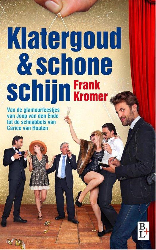 Klatergoud en schone schijn - Frank Kromer |