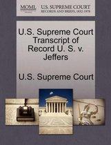 U.S. Supreme Court Transcript of Record U. S. V. Jeffers