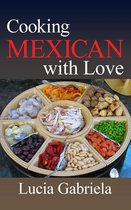 Cooking Mexican With Love
