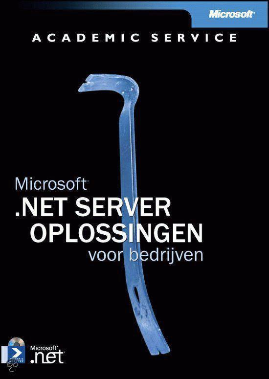 Cover van het boek '.NET Server-oplossingen voor het bedrijfsleven + CD-ROM / druk 1'