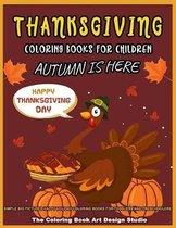 Thanksgiving Coloring Books For Children: Thanksgiving Coloring Book for Kids