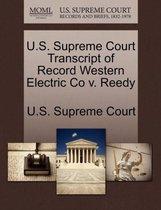 U.S. Supreme Court Transcript of Record Western Electric Co V. Reedy