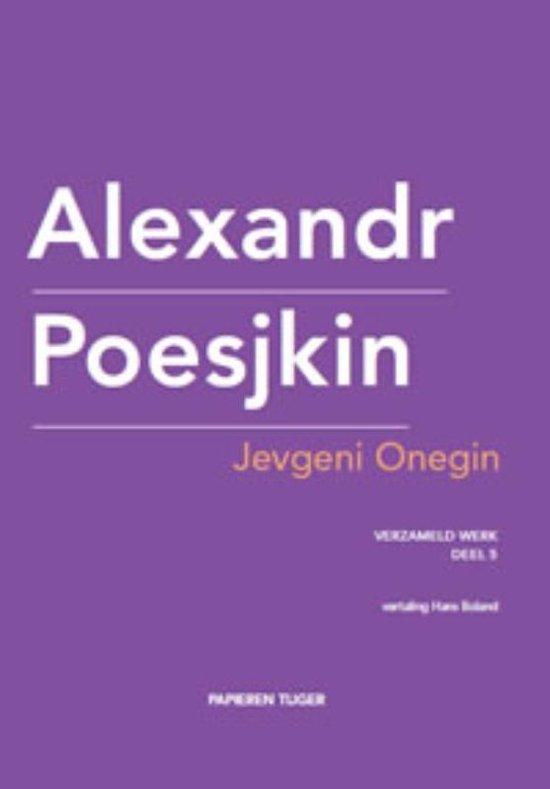 Verzameld werk Alexandr Poesjkin 5 - Jevgeni Onegin - Alexandr Poesjkin |
