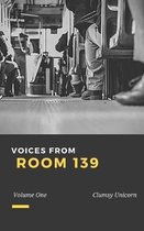 Voices from Room 139