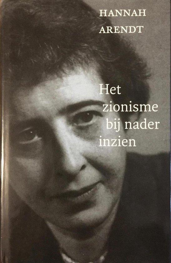 Het Zionisme Bij Nader Inzien - Hannah Arendt |