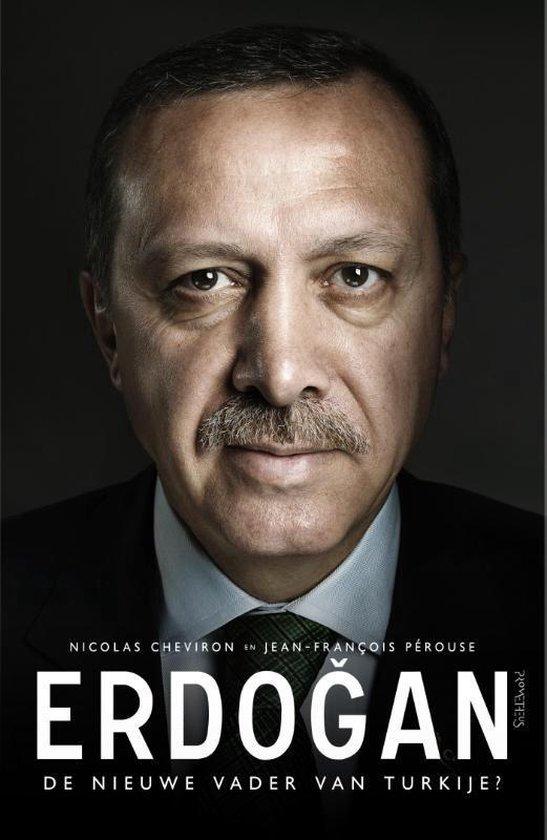 Erdo?an. De nieuwe vader van Turkije? - Nicolas Cheviron |