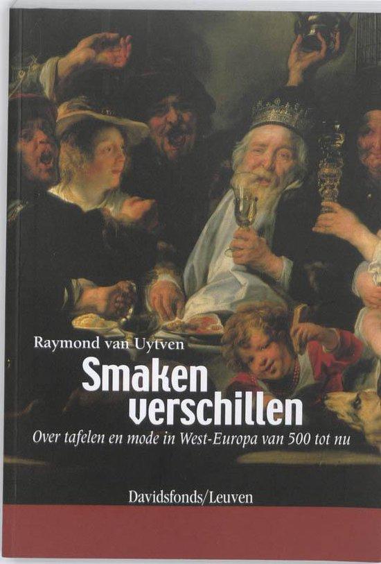 Smaken verschillen - Raymond Van Uytven |