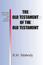 Boek cover The Old Testament of the Old Testament van R W L Moberly